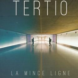 La Mince Ligne - Tertio