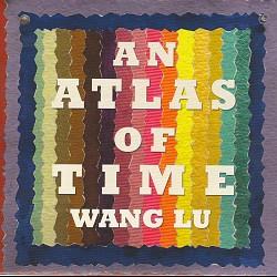 Wang Lu: An Atlas of Time - Boston Modern Orchestr...
