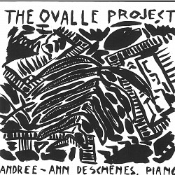 The Ovalle Project - Andree-Ann Deschenes
