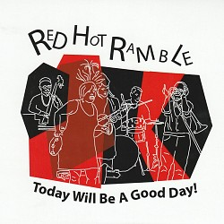 Today Will Be a Good Day - Red Hot Ramble