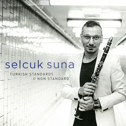 Turkish Standards//Non Standard - Selcuk Suna