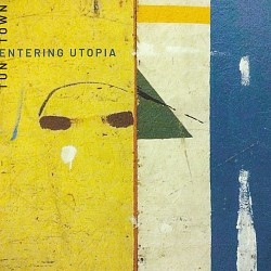 Entering Utopia - TuneTown