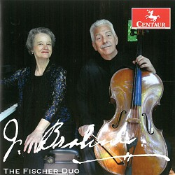 Brahms Cello Sonatas and Songs - Fischer Duo
