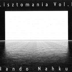 Lisztomania Vol.1 - Hando Nahkur
