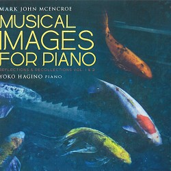 Musical Images for Piano - Mark John McEncroe
