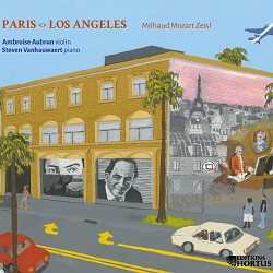 Paris  Los Angeles - Ambroise Aubrun, violin, Stev...