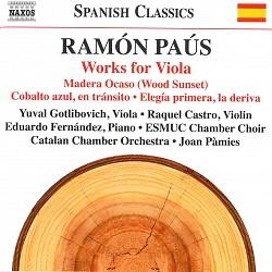 Ramón Paús: Works for Viola - Yuval Gotlibovich, R...