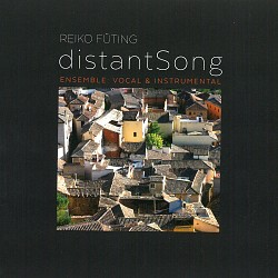 Reiko Füting: Distant Song - Ensemble Vocal & Inst...