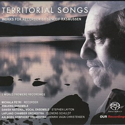 Territorial Songs: Works for Recorder by Sunleif R...