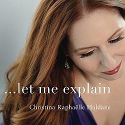 …let me explain - Christina Raphaëlle Haldane