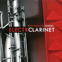 Electroclarinet - Jean-Francois Charles
