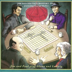 Jim and Paul play Glenn and Ludwig - Jim Gelcer; P...