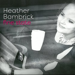 Fine State - Heather Bambrick
