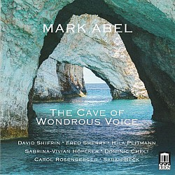 Mark Abel: The Cave of Wondrous Voice - David Shif...