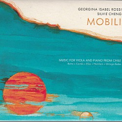 MOBILI: Music for Viola and Piano from Chile