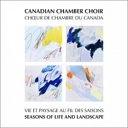 Seasons of Life and Landscape - Canadian Chamber C...