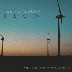 Blow: Wind Quintets by Donatoni, Salonen & Lash - ...
