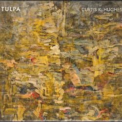 Curtis K. Hughes: Tulpa - Boston Percussion Group;...