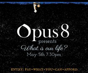 Opus 8 - May 5