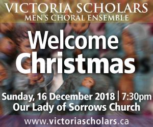 Victoria Scholars Men's Choral Ensemble - 12/17/2018