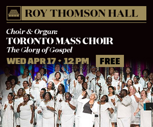 Roy Thomson Hall #1 - 5/7/2019
