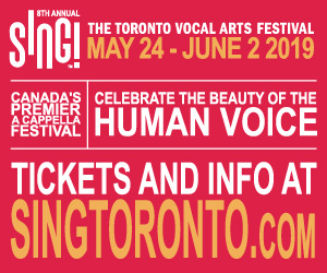 SING! The Toronto Vocal Arts Festival #2 - 6/3/2019