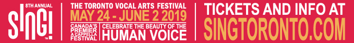 SING! The Toronto Vocal Arts Festival #1 - 6/3/2019