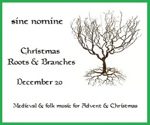 Sine Nomine Ensemble for Medieval Music - 12/21/2019