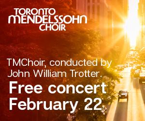 Toronto Mendelssohn Choir #2 - 2/23/2020