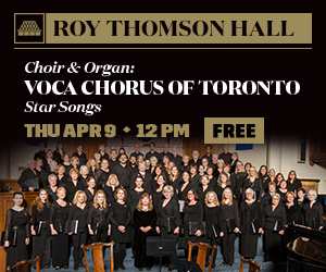Roy Thomson Hall - 4/8/2020