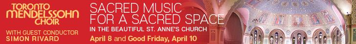 Toronto Mendelssohn Choir #1 - 4/8/2020