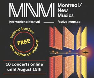 Montreal New Music Festival (SMCQ) - 8/17/2021