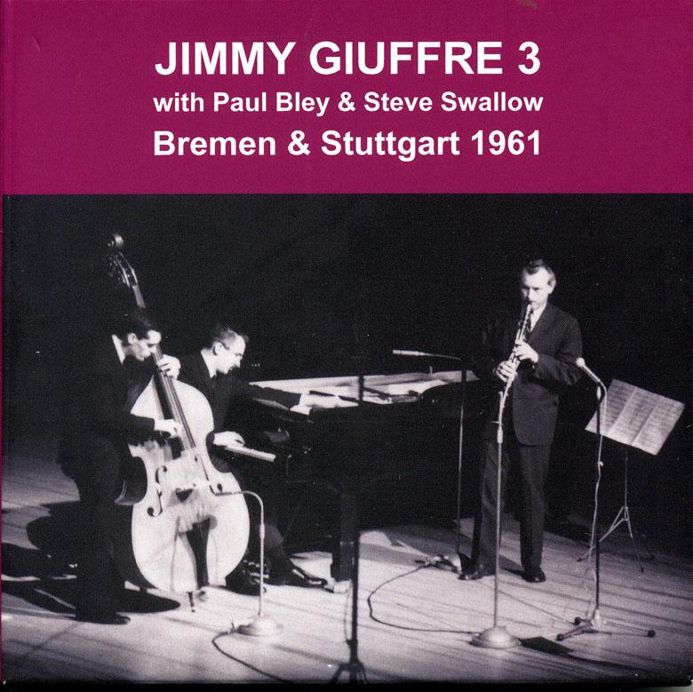 bremen stuttgart 1961 jimmy giuffre 3 the wholenote. Black Bedroom Furniture Sets. Home Design Ideas
