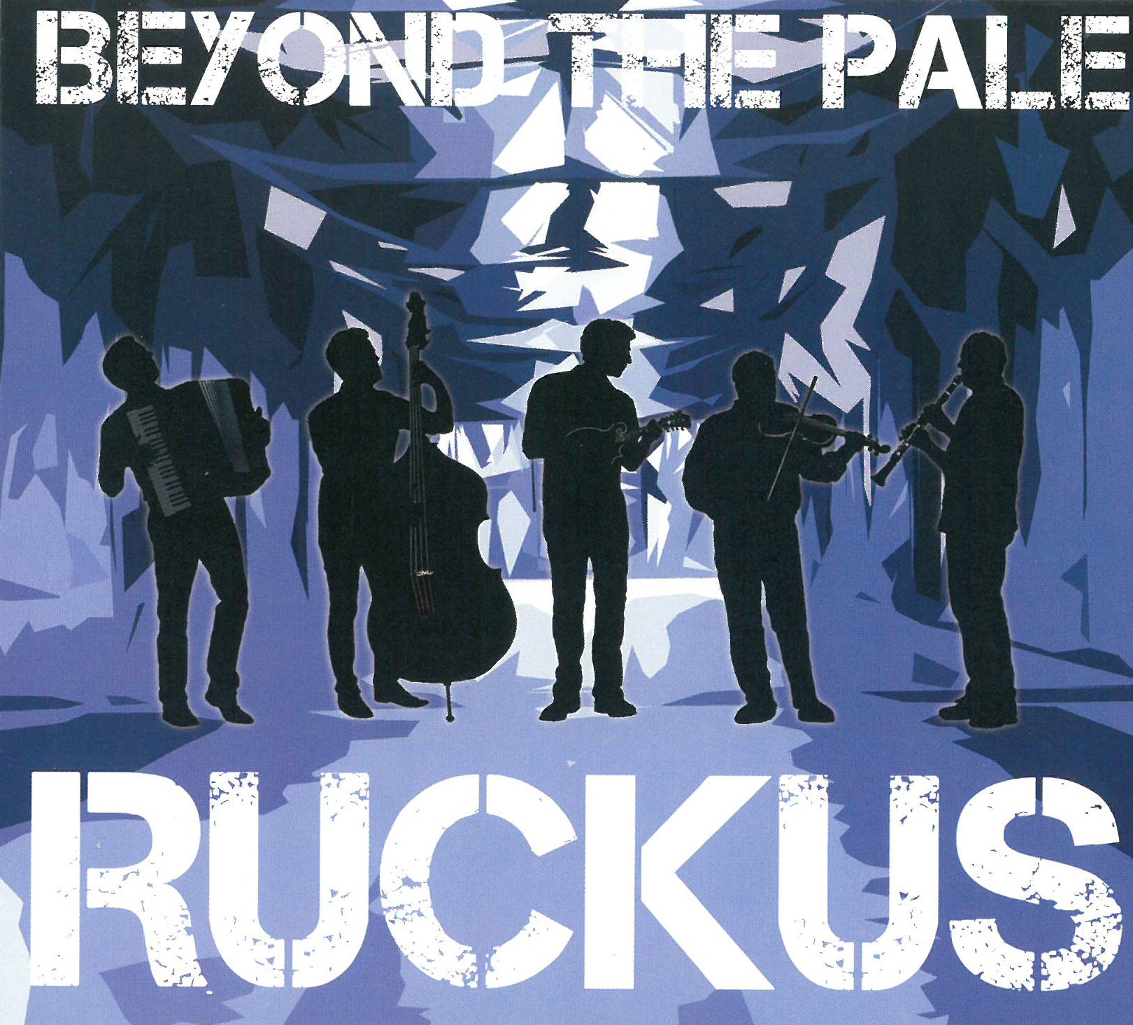 Ruckus - Beyond the Pale   The WholeNote