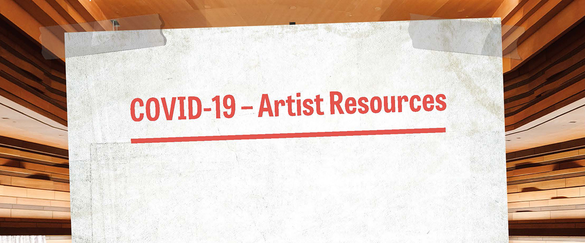 COVID-19: Financial and support resources for artists