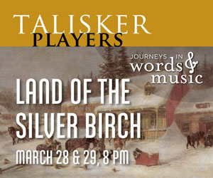Talisker Players - To Mar 29