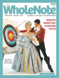 2205 TheWholeNote February 2017 COVER Quarter Size