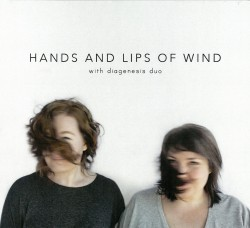 07 Hands and Lips of Wind
