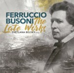 02 Busoni Late Works