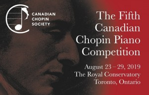 Fifth Canadian Chopin Piano Competition and Festival