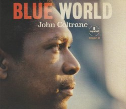 15 Coltrane Blue World