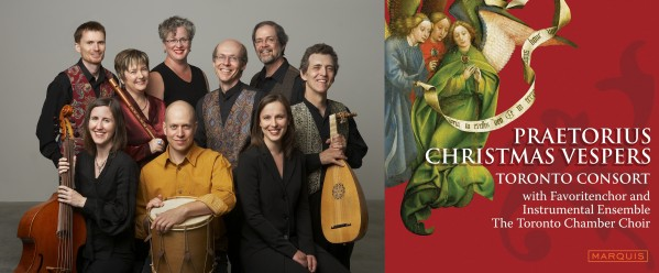 (left): The Toronto Consort circa 2010: (back) Paul Jenkins, Alison Melville, Laura Pudwell, David Fallis, John Pepper, Terry McKenna, (front) Katherine Hill, Ben Grossman, Michele DeBoer. (right): The Praetorius Christmas Vespers: a perennial Toronto Consort favourite on disc and in the concert hall since 2004.