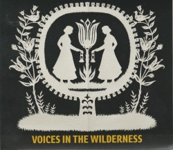 02 Voices in the Wilderness