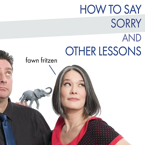 How to Say Sorry and O...