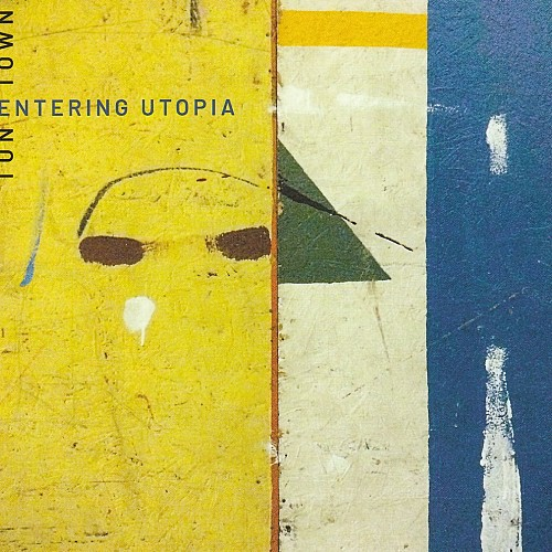 Entering Utopia - Tune...