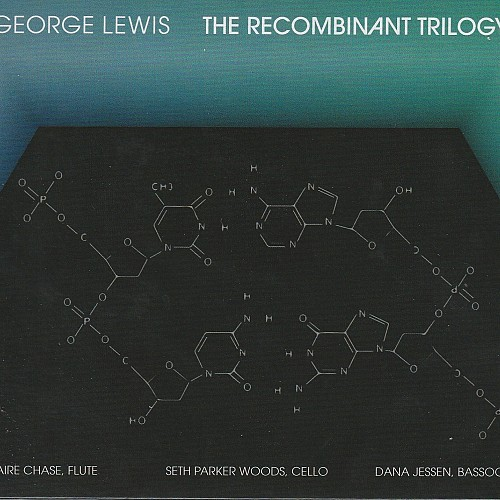 George Lewis: The Reco...
