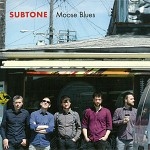 Moose Blues - Subtone